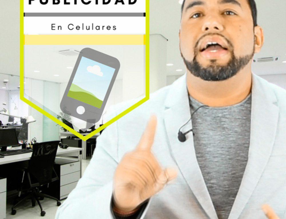 Por que es tan Importante Enfocar la Publicidad a Teléfonos Celulares