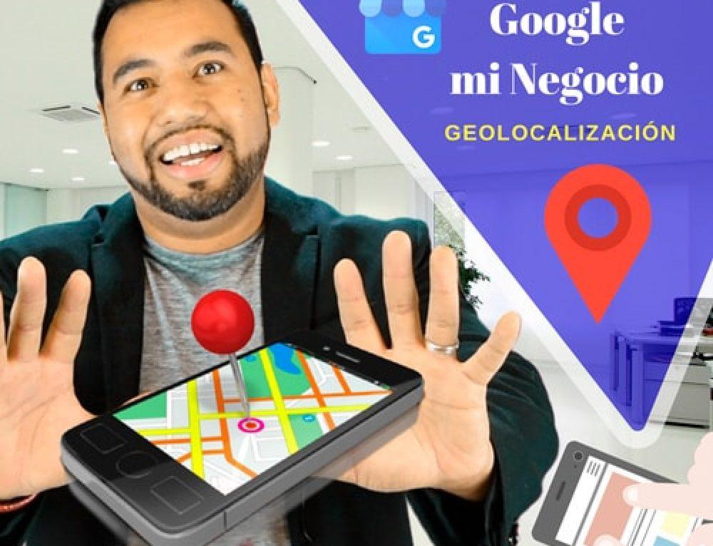 Geolocalización… ¿Acaso Google te Espía? -Mejor Que tu Negocio le Saque Partido.