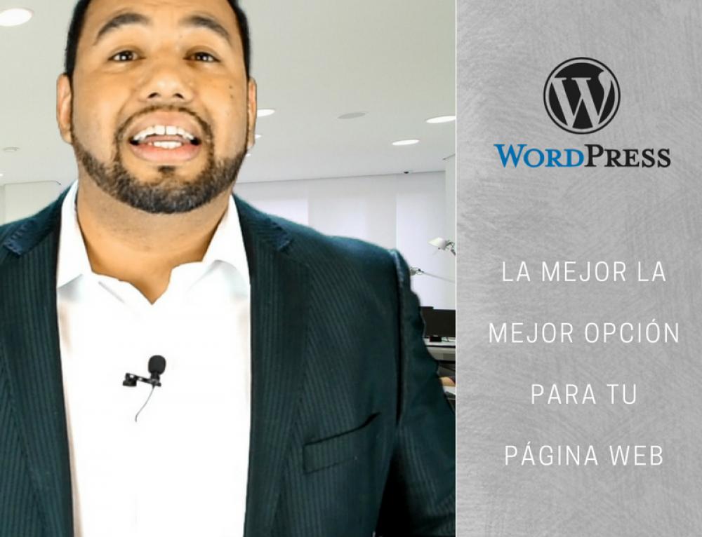 CMS – WordPress | La mejor forma de tener una página web